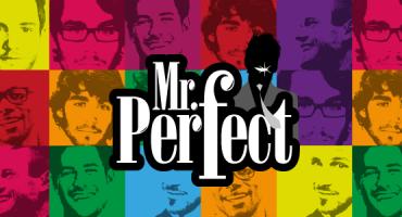 Jouez à Mr Perfect et gagnez un voyage inoubliable pour vous et vos 2 meilleures amies !