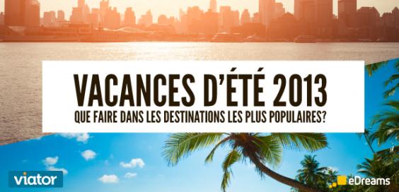 top destinations vacances été 2013